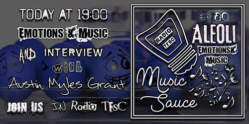 Overview of the EP20 of AleOli Music Sauce, Emotions Special with Austin Myles Grant