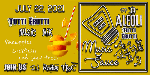 """Artwork of AleOli Music Sauce EP34 Artwork. A refreshing yellow background with a citric drink over it. Todays special is """"Tutti Frutti"""""""
